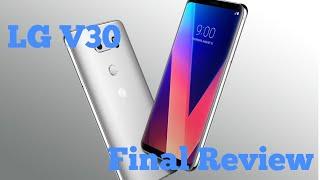 Lg v30 Final Review