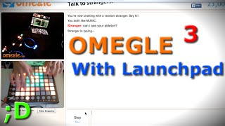 Omegle with Launchpad #3 ;)