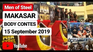 Body Contes Men Of Steel Premilinary Show Down Makassar 15 September 2019
