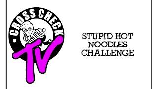 Cross Check Clothing VS Hot Noodles