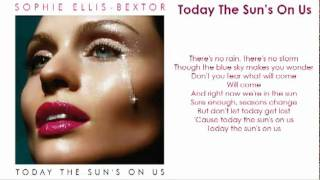Sophie Ellis-Bextor - Today The Sun