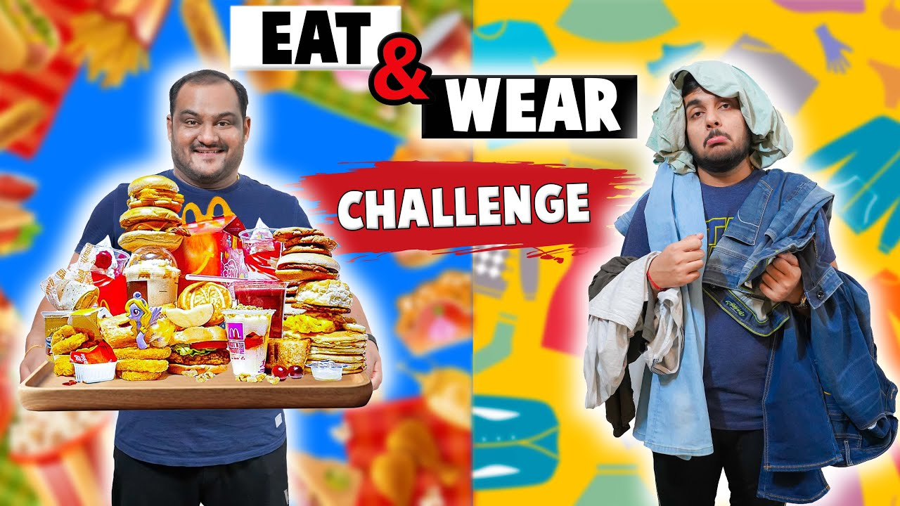 EAT AND WEAR CHALLENGE | Funny Food Challenge | Mcdonald's Food Challenge | Viwa Food World