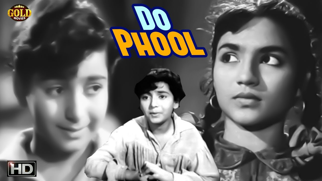 Download दो फूल Do Phool 1958  With Eng Sub - Dramatic Movie | Naaz, Romi