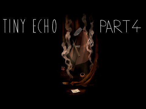Tiny Echo - Gameplay - 5th Letter  