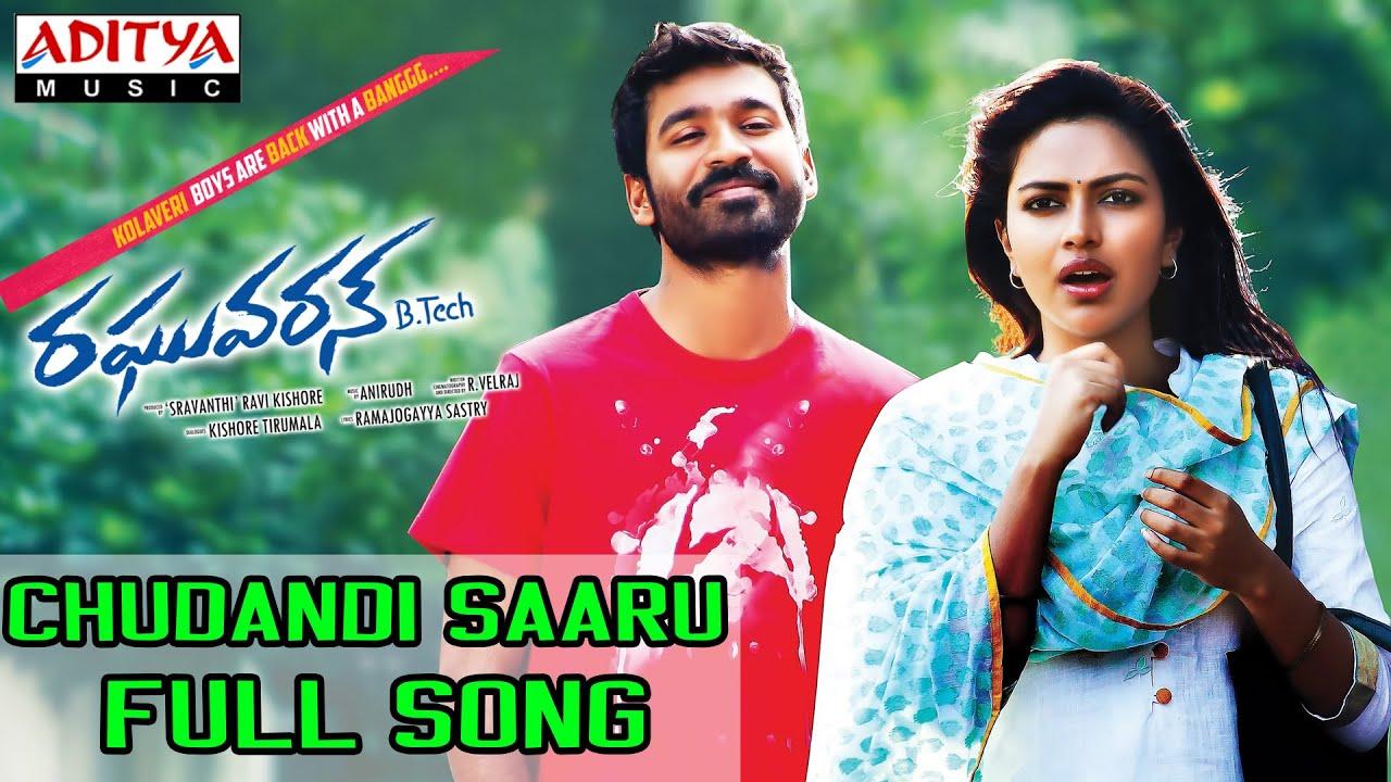 Download Chudandi Saaru Full Song II Raghuvaran B Tech Movie II Dhanush, Amala Paul