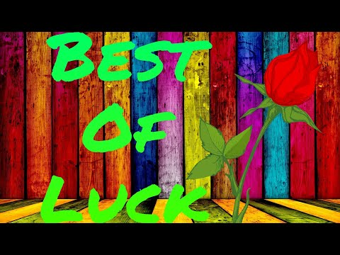 Best Of Luck Wishes, For Whatsapp Status Video | By Royal Feel