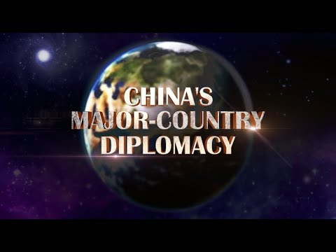 China's Major-Country Diplomacy Episode One: Historic Path