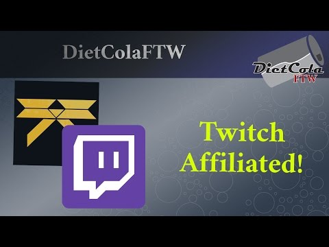 DietColaFTW Gets Twitch Affiliation ! And Rare Vision Stone Gameplay!