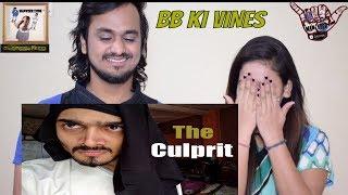 Video BB Ki Vines || The Culprit || Indian Reaction download MP3, 3GP, MP4, WEBM, AVI, FLV Juni 2018
