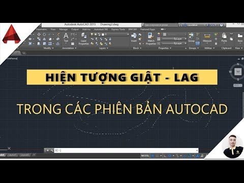 ✅ Khắc phục hiện tượng GIẬT - LAG trong AutoCAD ( autocad lagging, slow) // mẹo vặt autocad