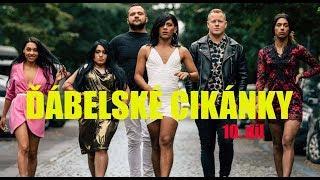 Seriál ĎÁBELSKÉ CIKÁNKY - 10. díl - ZÚČTOVÁNÍ!