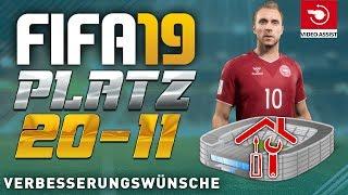 FIFA 19 ● VERBESSERUNGSWÜNSCHE | TOP 20 - 11