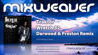 Wretch 32 - Traktor (Darwood & Preston Remix)