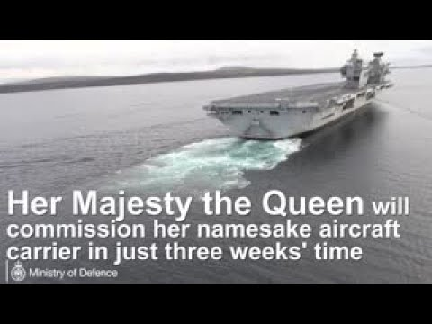 Queen to commission namesake aircraft carrier in just three weeks