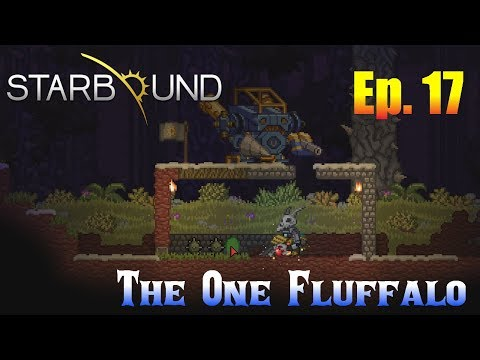 Starbound 1.3 Ep. 17 - The One Fluffalo