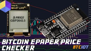 BTCIOT Tutorial - An extremely low-powered bitcoin price checker/display