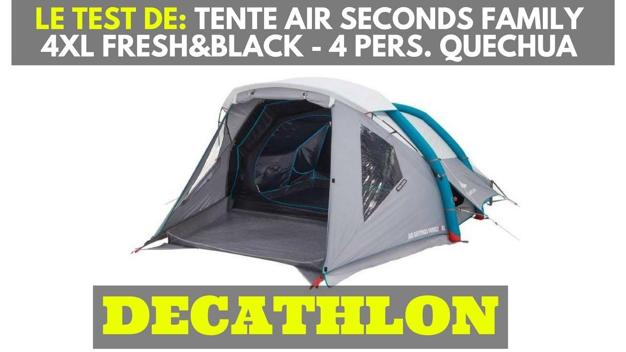 le test de tente de camping familiale air seconds family 4 xl f b 4 personnes quechua decathlon