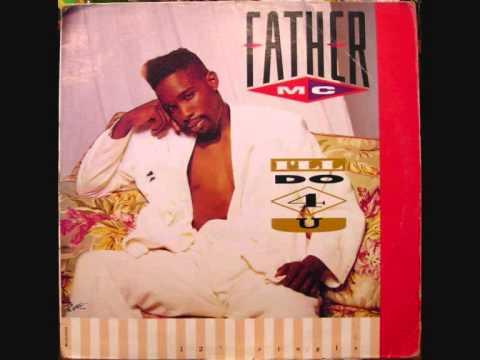 Father MC - I'll Do 4 U