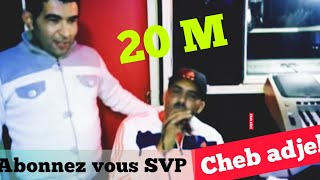 vuclip CHEB ADJEL 3yit saber ou 3yit ched