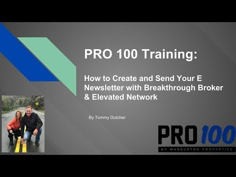 Setting up an E Newsletter with Breakthrough Broker and Elevated Network