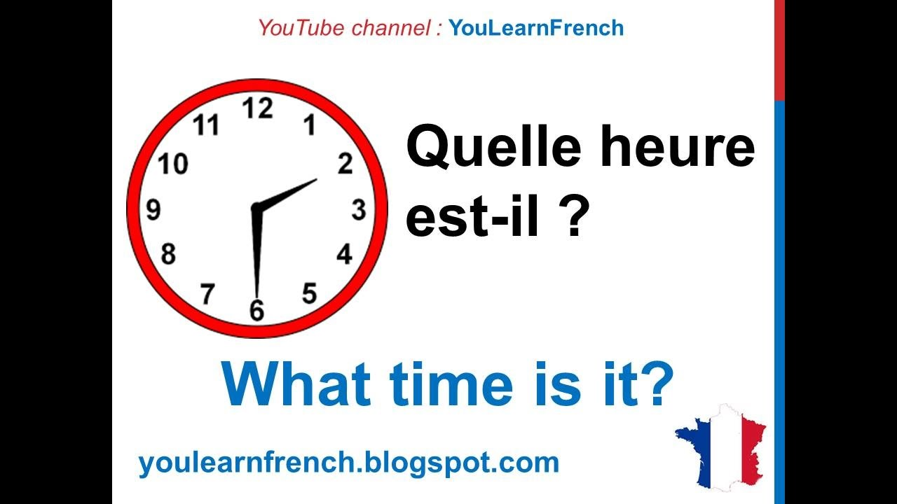 french lesson 11 tell time in french what time is it quelle heure est il decir la hora en. Black Bedroom Furniture Sets. Home Design Ideas