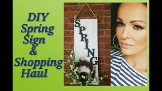 Shopping Haul and DIY Spring Sign!