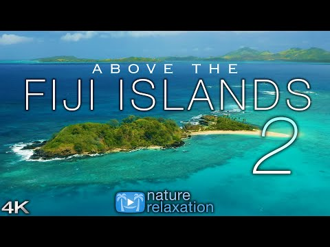 ABOVE THE FIJI ISLANDS 2 (2020) 4K Drone Film + Music for St