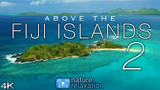 ABOVE THE FIJI ISLANDS 2 (2020) 4K Drone Film + Music for Stress Relief | Nature Relaxation  Ambient