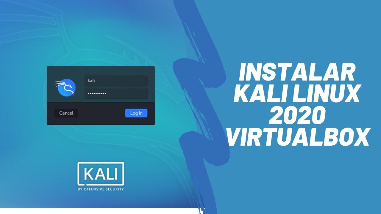 Como Instalar KALI LINUX 2020 En virtual box | Bien Explicado |Ultima version