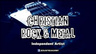 Christian Rock & Metal Indie Artists (Rock/Metal Cristiano Idenpendiente) Música Desconocida 2014