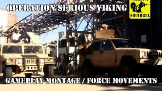 Operation Serious Viking Game Montage/Force Movements