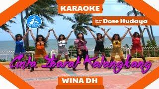 Wina DH - Cinta Ibarat Kalangkang [Official Karaoke]