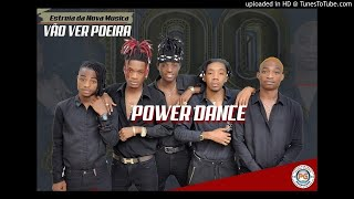 A POWER DANCE - VÃO VER POEIRA - MULEVA PROMOVE