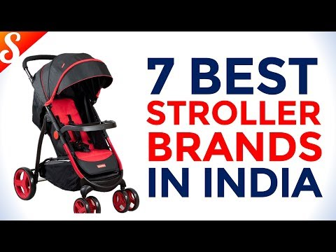 7 Best Strollers / Pram Brands in India with Price