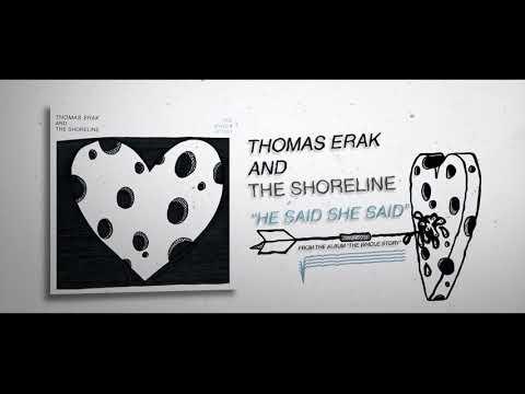 Thomas Erak and The Shoreline - He Said, She Said Mp3