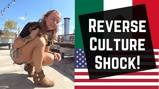 REVERSE CULTURE SHOCK | Going back to the USA after living in MEXICO