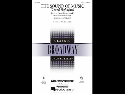 The Sound of Music (Choral Highlights) (SATB) - Arranged by John Leavitt