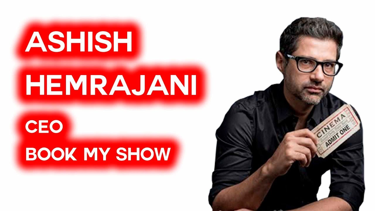 Image result for Book my Show நிறுவனர் ஆஷிஷ் ஹெம்ரஜானி