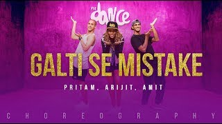 Galti Se Mistake - Pritam, Arijit, Amit | FitDance Channel (Choreography) Dance Video