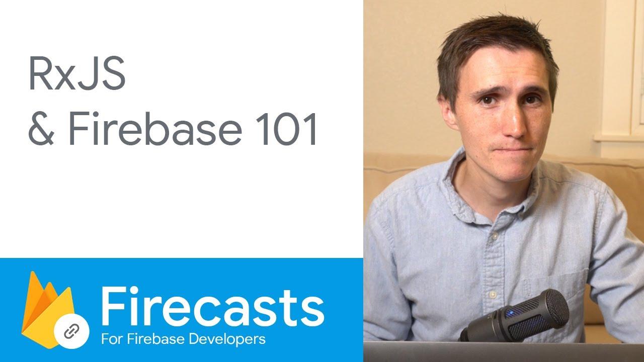 RxJS & Firebase 101