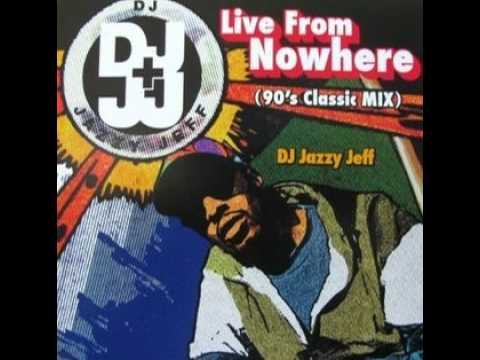 DJ Jazzy Jeff - Live From Nowhere [Explicit Language]