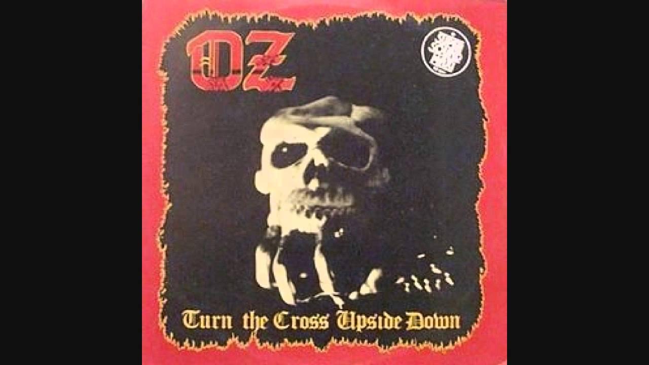 Oz Turn The Cross Upside Down 1984 Youtube