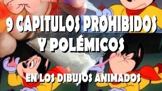 9-CAPÍTULOS-PROHIBIDOS-Y-POLÉMICOS-EN-LOS-DIBUJOS-ANIMADOS