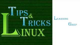 Linux Tips and Tricks : Grep