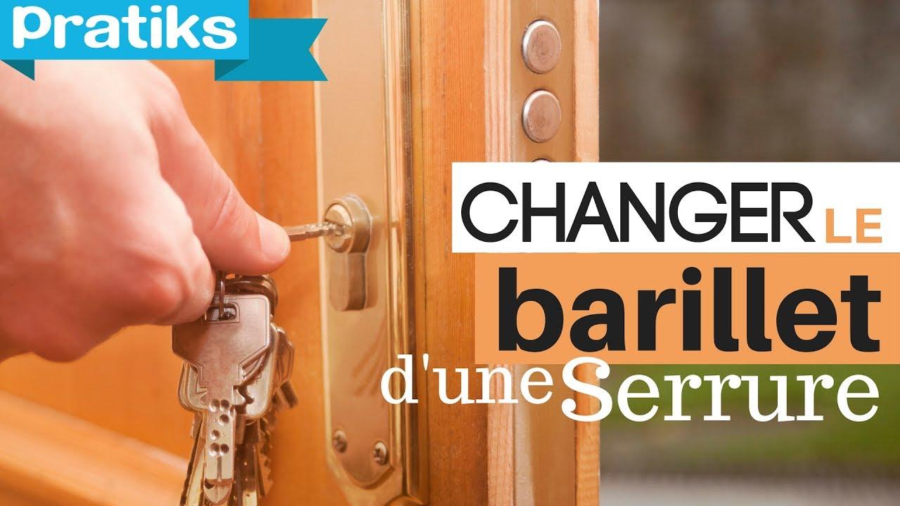 Comment Changer Le Barillet Du0027une Serrure