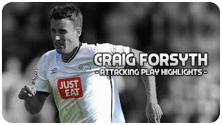 Craig Forsyth | Derby County | Attacking Play, Goals & Assists