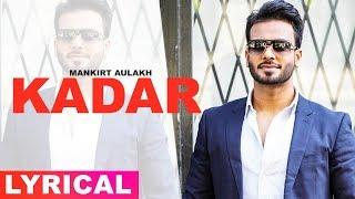 Kadar (Lyrical Remix) | Mankirt Aulakh | Latest Punjabi Song 2019 | Speed Records