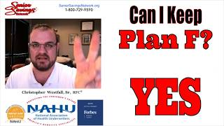 Can I Keep Plan F | Is Plan F Going Away?