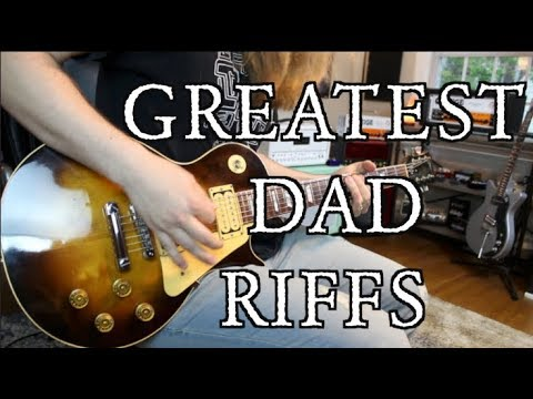 Greatest Dad Riffs ( What's Your Dad Level ?)