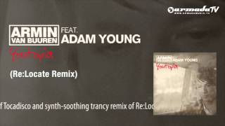 Armin van Buuren feat. Adam Young - Youtopia (Re:Locate Remix)